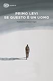 Se questo è un uomo (Super ET) (Italian Edition)