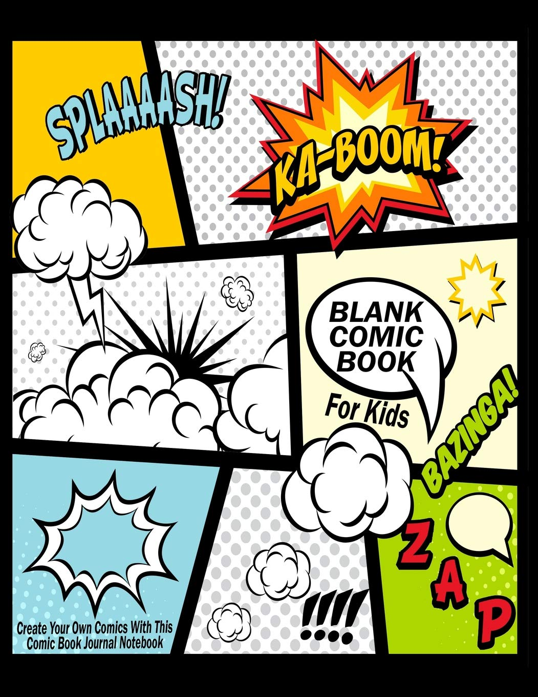Blank Comic Book For Kids Create Your Own Comics With This Comic