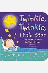 Twinkle, Twinkle, Little Star: and other favorite bedtime rhymes (Padded Nursery Rhyme Board Books) Board book