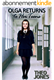 Olga Returns to Her Teens: an age regression novella (English Edition)