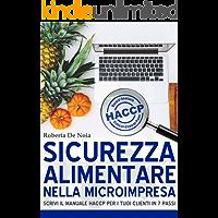 Sicurezza alimentare nella microimpresa: scrivi il manuale HACCP per i tuoi clienti in 7 passi