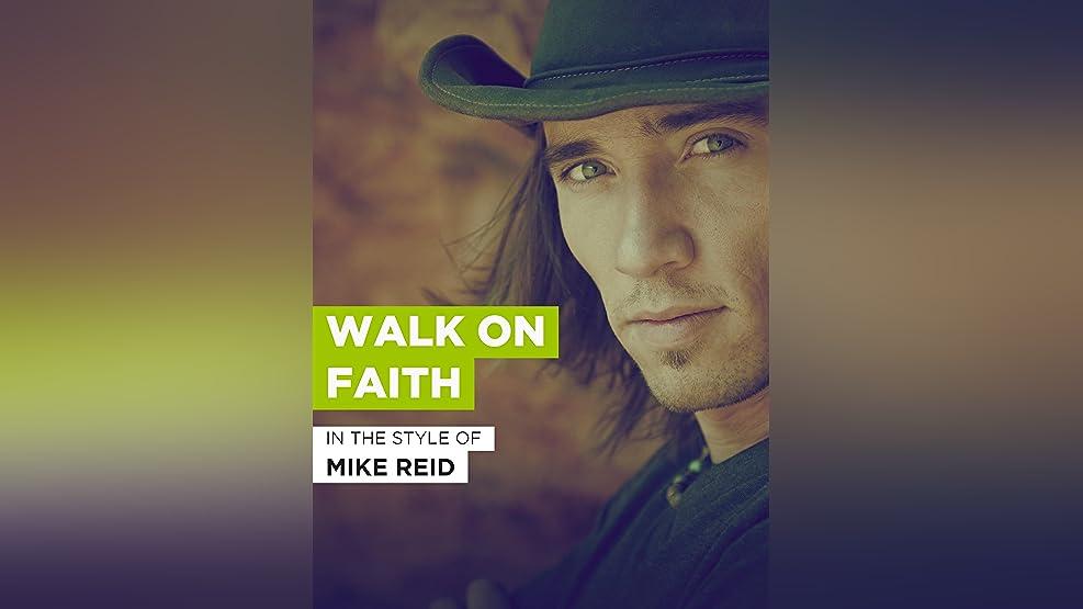 Walk On Faith