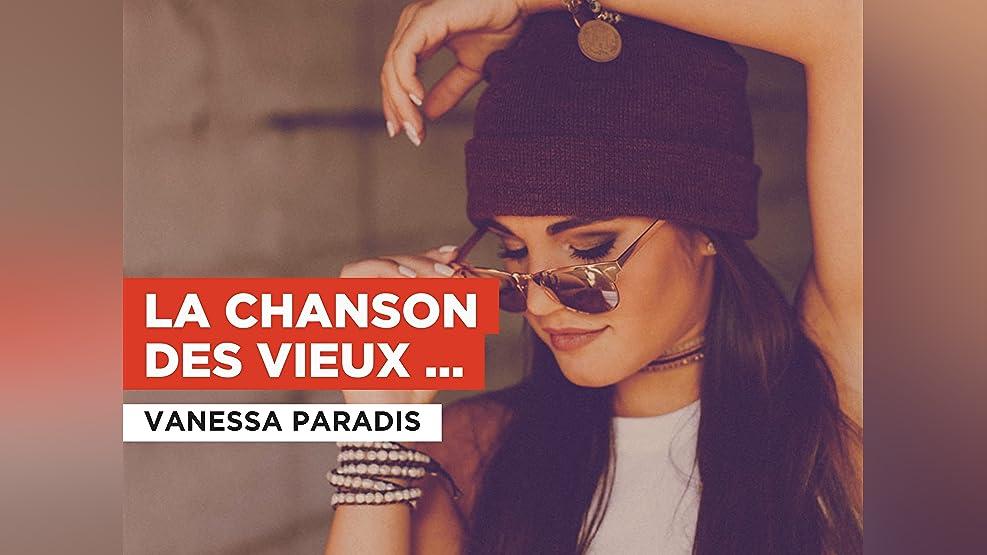 La chanson des vieux cons in the Style of Vanessa Paradis