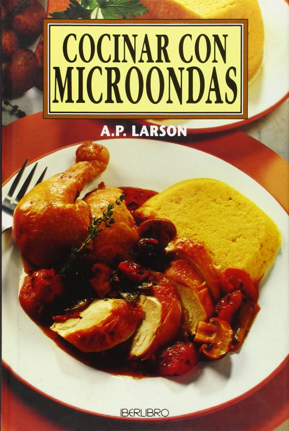 Cocinar con microondas/ Microwave Cooking (Spanish Edition ...