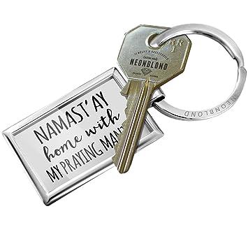 Amazon.com: Llavero NAMAST ay hogar con My rezando Mantis ...