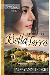 Return to Bella Terra: Book 3 of The Italian Chronicles Trilogy (Volume 3) Paperback
