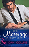 The Marriage He Must Keep (Mills & Boon Modern) (The Wrong Heirs, Book 1)
