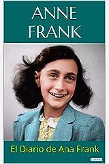 EL DIARIO DE ANA FRANK - Anne Frank (Spanish Edition) Kindle Edition