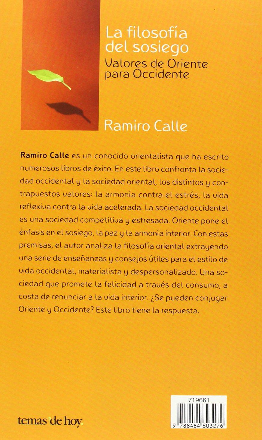 La filosofía del sosiego (Fuera de Colección): Amazon.es: Ramiro A. Calle: Libros