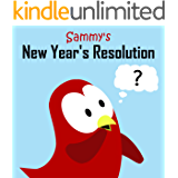 Sammy's New Year's Resolution (Sammy the Bird Book)