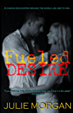 Fueled Desire (Southern Roots series Book 3)