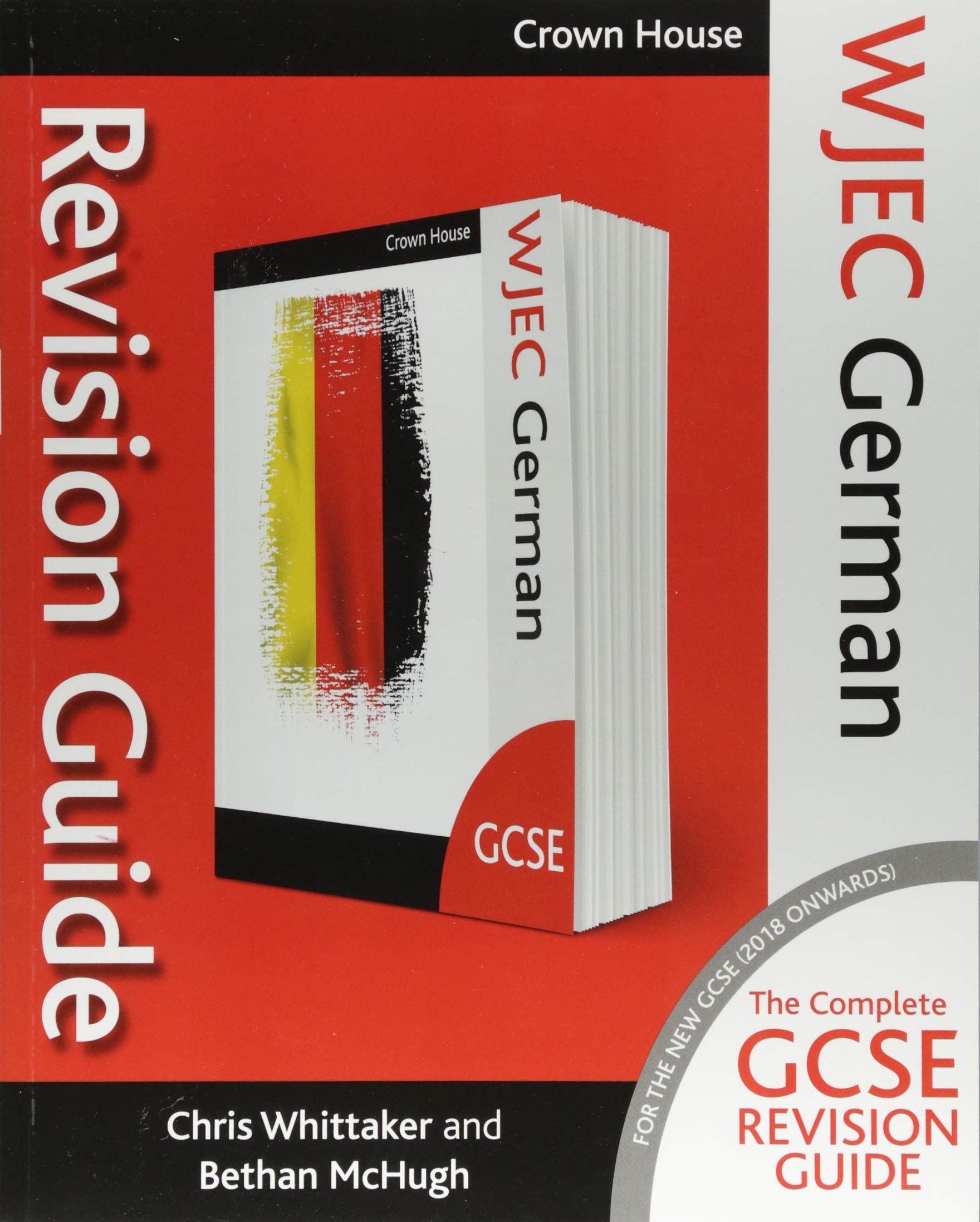 WJEC GCSE Revision Guide German Wjec GCSE Modern Foreign Languages Revision  Guides: Amazon.co.uk: Bethan McHugh, Chris Whittaker: Books