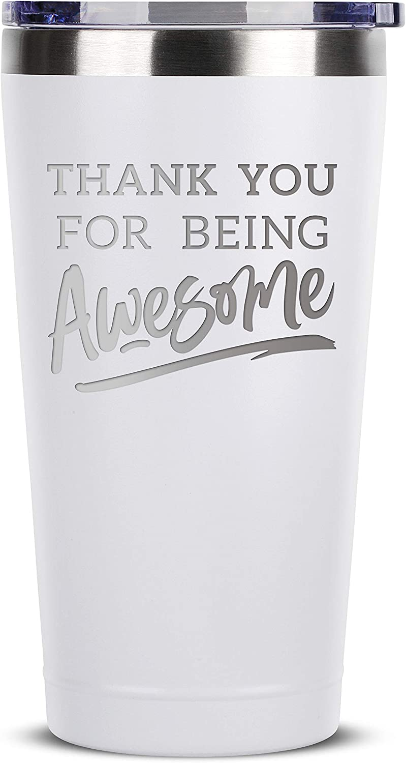 Amazon Com Thank You For Being Awesome 16 Oz White Insulated Stainless Steel Tumbler W Lid Birthday Christmas Present Gift Ideas For Women Men Wife Husband Son Daughter Friend Presents Gifts