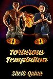Torturous Temptation (Ricci's Renagde Warriors Book 3)