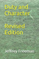 Duty and Character Revised Edition Paperback