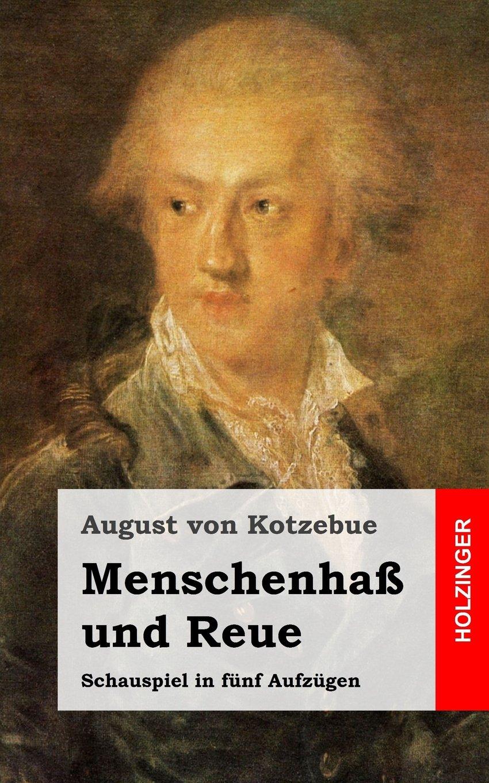 Menschenhaß und Reue: Schauspiel in fünf Aufzügen (German Edition) pdf