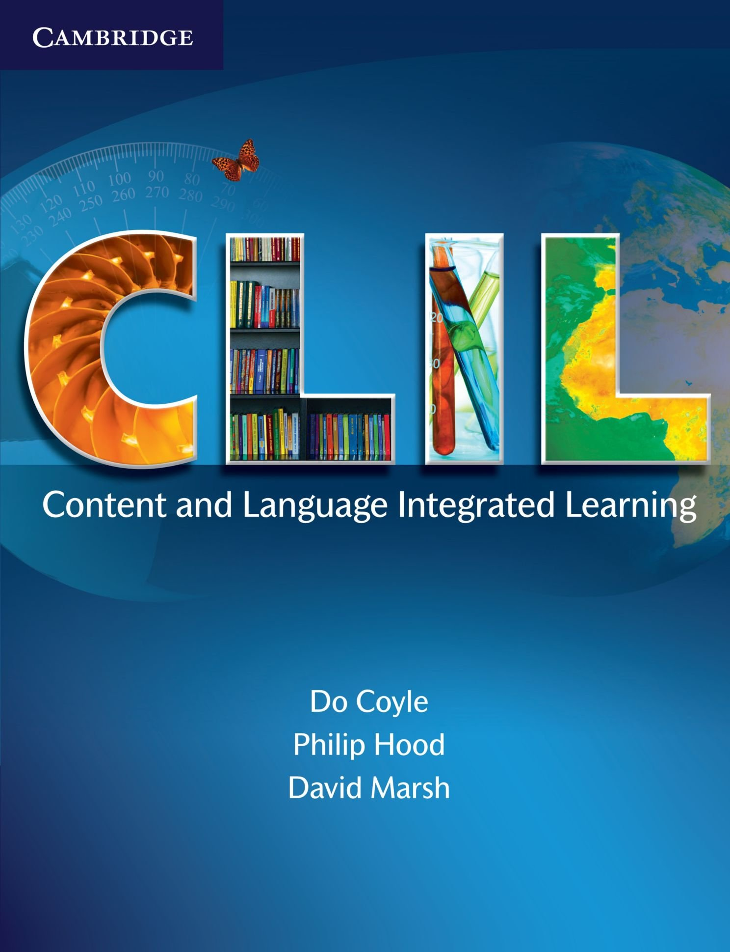 C.L.I.L. Content and Language Integrated Learning