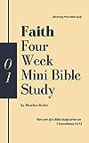 Faith - Four Week Mini Bible Study
