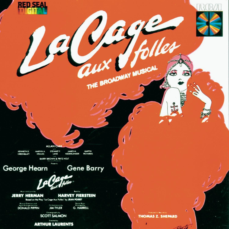 La Cage Aux Folles, Jerry Herman - La Cage Aux Folles: The Broadway Musical  (1983 Original Broadway Cast) - Amazon.com Music