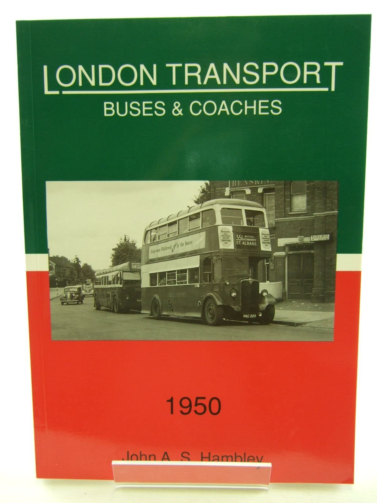 London Transport Buses and Coaches 1950 (London Transport buses & coaches)