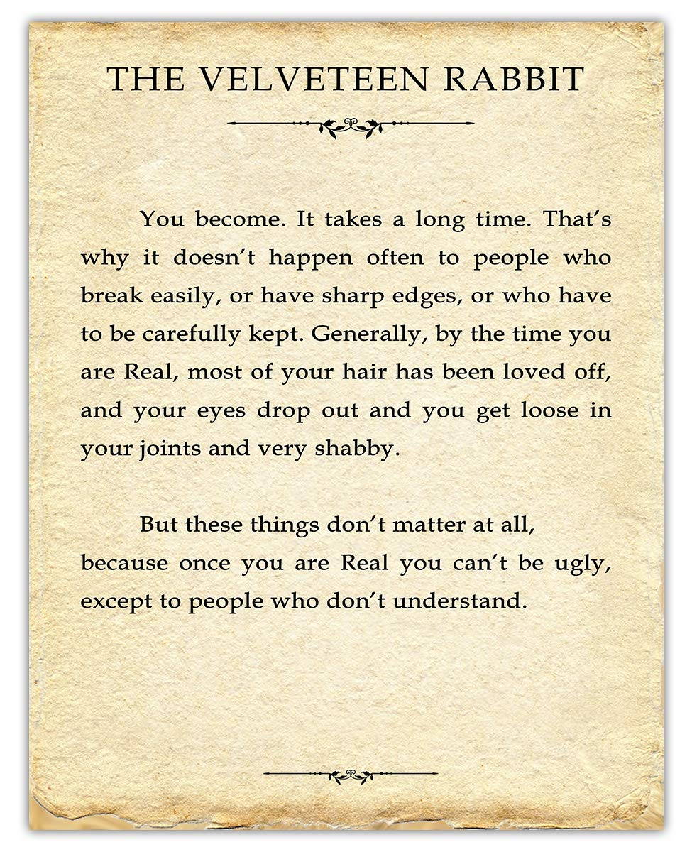 The Velveteen Rabbit You Become Typography Wall Art Prints - Unique Room Decor for Boys, Girls, Men & Women - (11x14) Unframed Pictures Great Gift Idea for Book Lovers Under $15