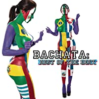 BACHATA: BEST OF THE BEST / VARIOUS