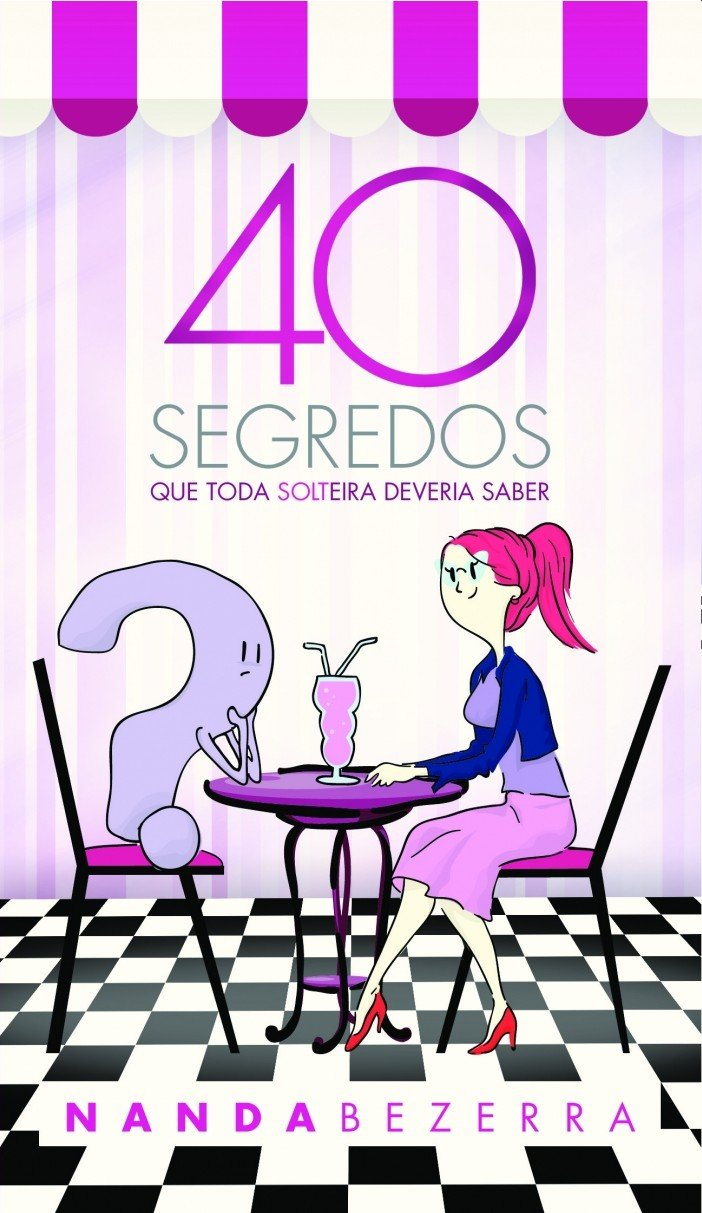 Download 40 Segredos Que Toda Solteira Deveria Saber ebook