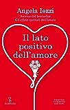 Il lato positivo dell'amore