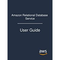 Amazon Relational Database Service: User Guide (English Edition)