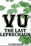 VU The Last Leprechaun - Book Two of the Vampire University Series