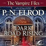 Dark Road Rising: Vampire Files, Book 12