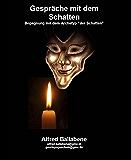"""Gespräche mit dem Schatten: Begegnung mit dem Archetyp """"der Schatten"""