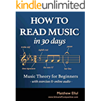 How to Read Music in 30 Days: Music Theory for Beginners - with Exercises & Online Audio (Practical Music Theory Book 1) book cover