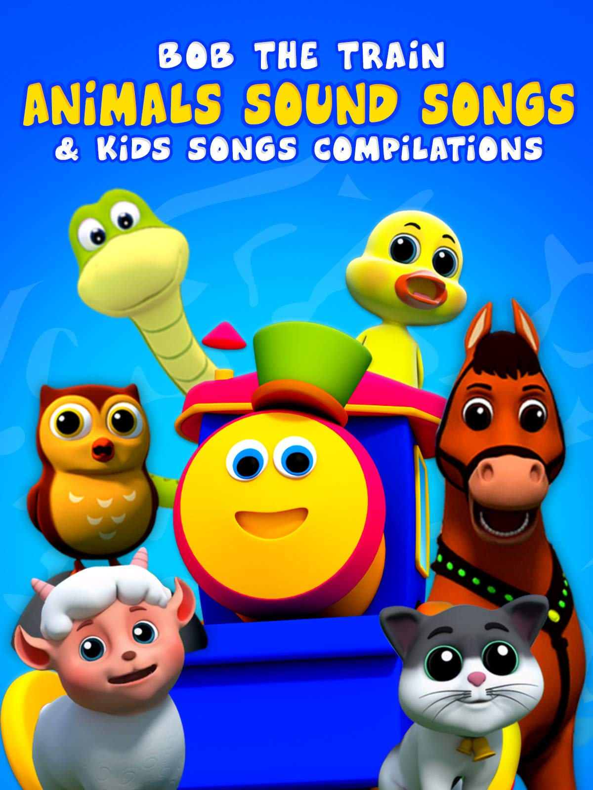 Animals Sound Songs & Kids Songs Compilations - Bob The Train on Amazon Prime Video UK
