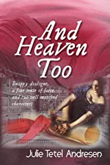 And Heaven Too Kindle Edition