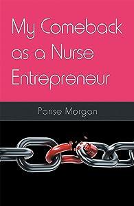 Free My Comeback as a Nurse Entrepreneur