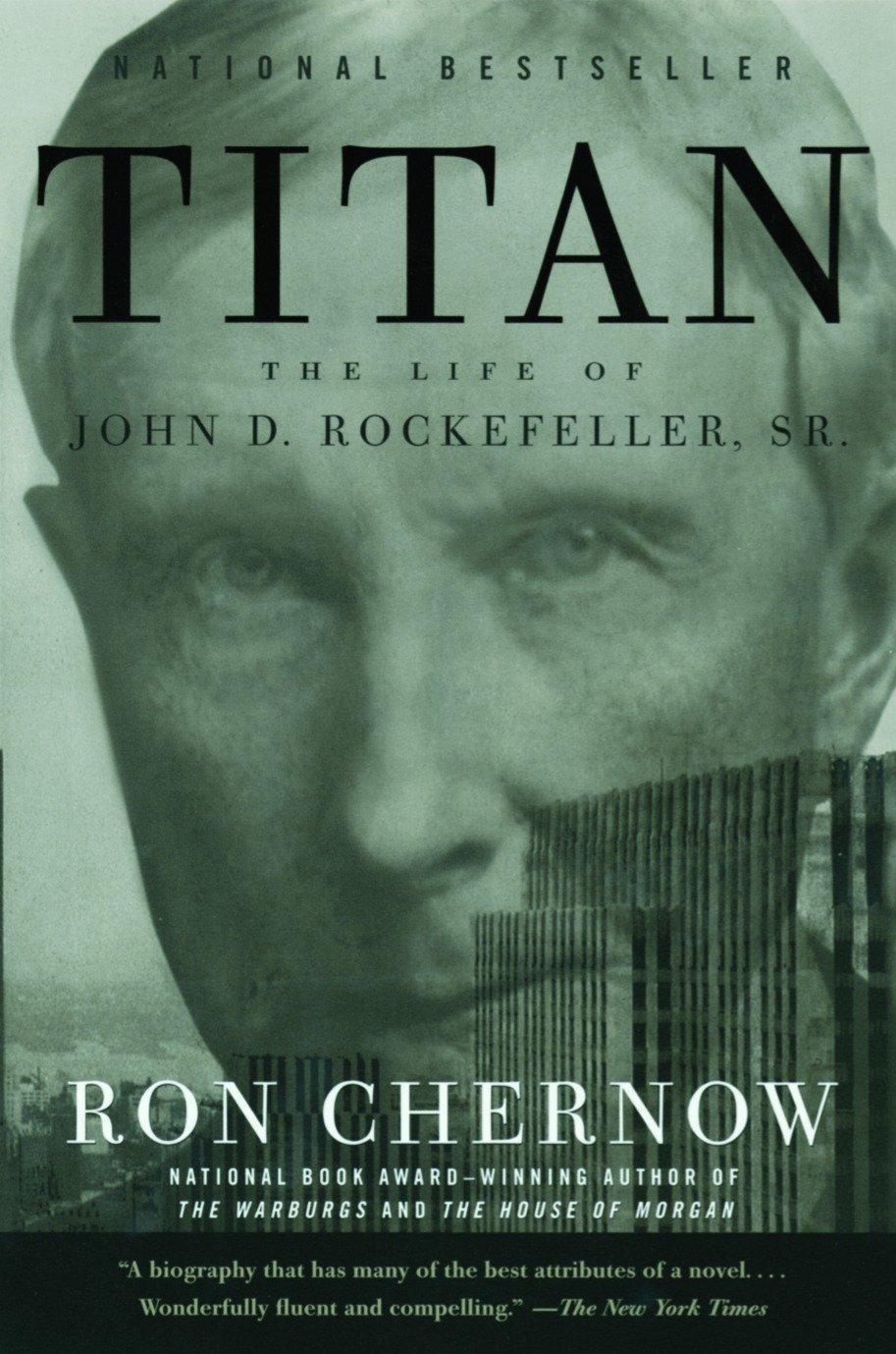 Image result for Titan: The Life of John D. Rockefeller, Sr by Ron Chernow