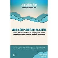 Vivir con plenitud las crisis (N.E.)