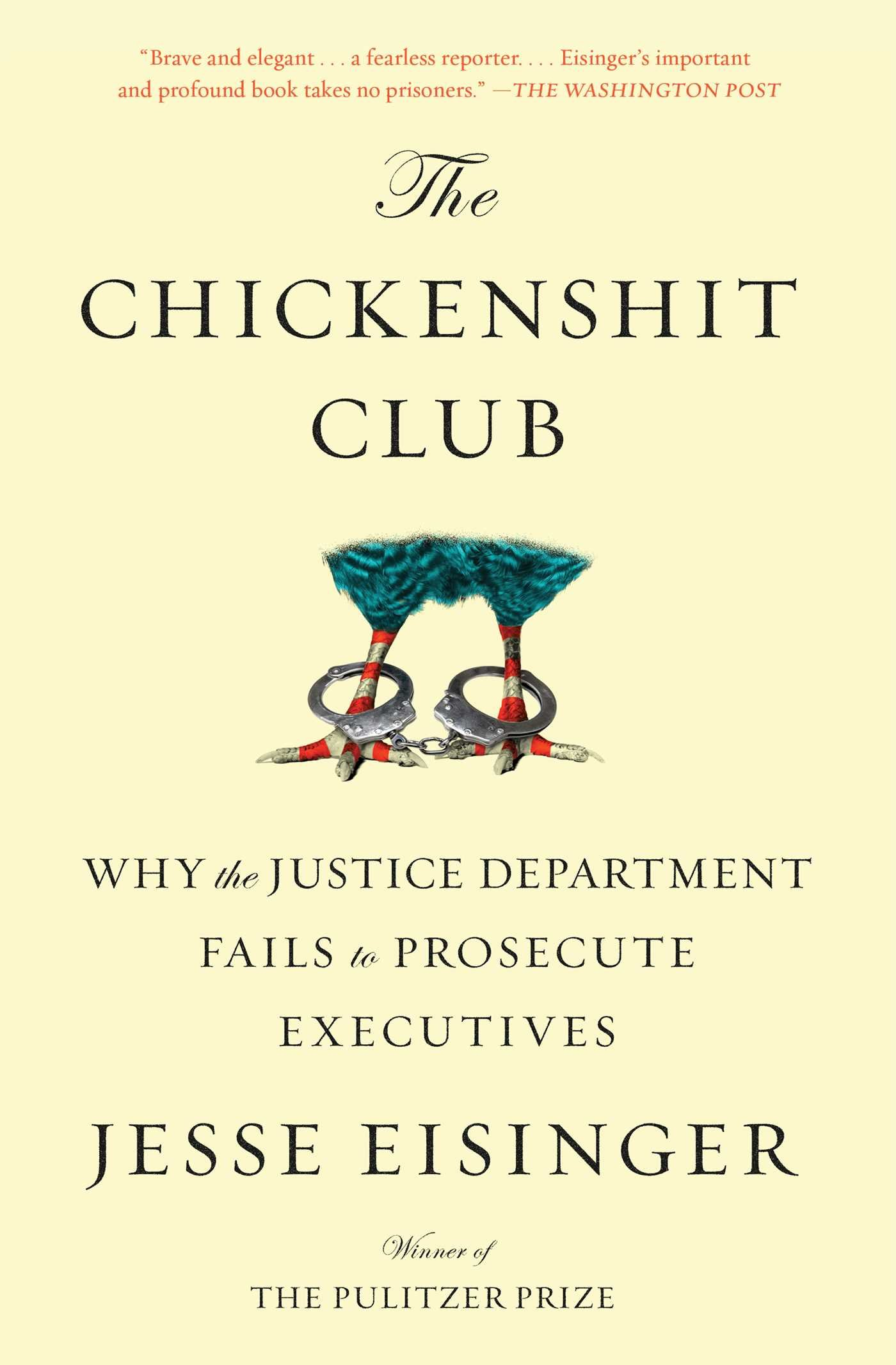 Download The Chickenshit Club: Why the Justice Department Fails to Prosecute Executives pdf epub