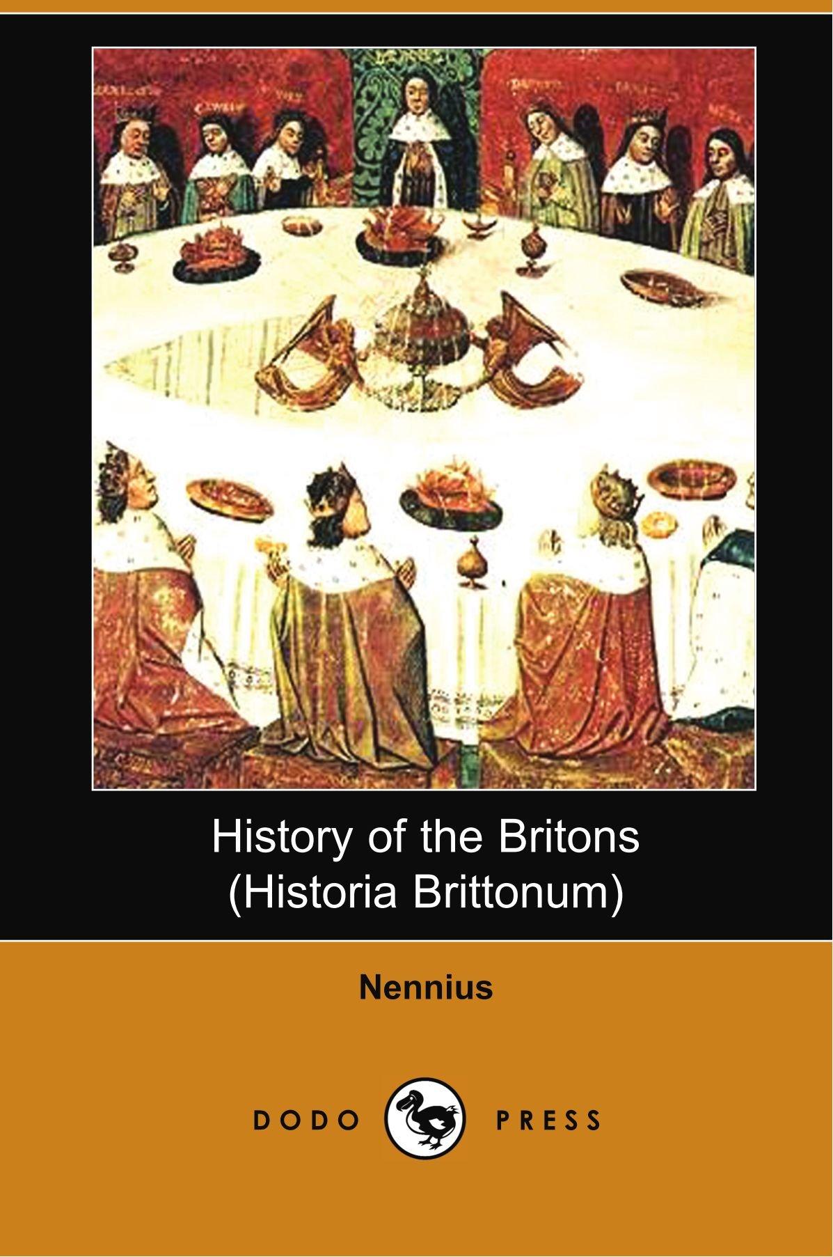 Download History of the Britons (Historia Brittonum) (Dodo Press) ebook