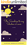 The Sunshine to my Shadow Lover