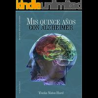 Mis Quince Años Con Alzheimer