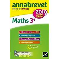 Annales du brevet Annabrevet 2019 Maths 3e: 90 sujets corrigés