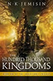 The Hundred Thousand Kingdoms: Book 1 of the Inheritance Trilogy