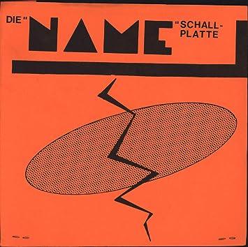 Die Name-Schallplatte [Vinyl Single]: Amazon.de: Musik-CDs & Vinyl