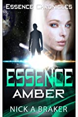 Essence: Amber (Essence Chronicles Book 3) Kindle Edition