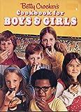 Betty Crocker's Cookbook for Boys & Girls