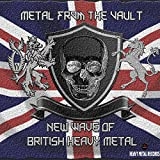 Metal From The Vault - New Wave Of British Heavy Metal