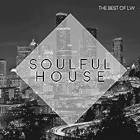 Best of LW Soulful House II