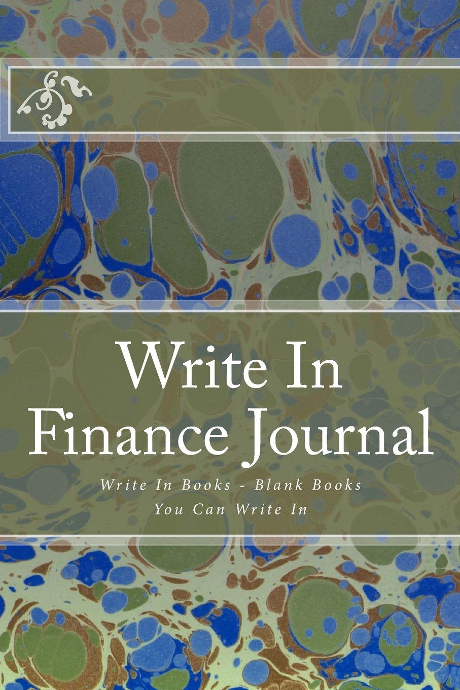 Download Write In Finance Journal: Write In Books - Blank Books You Can Write In ebook